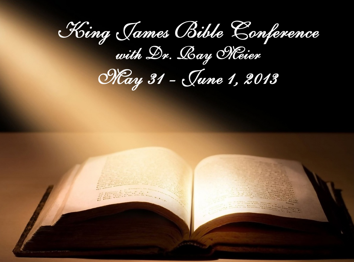 King James Bible Conference: