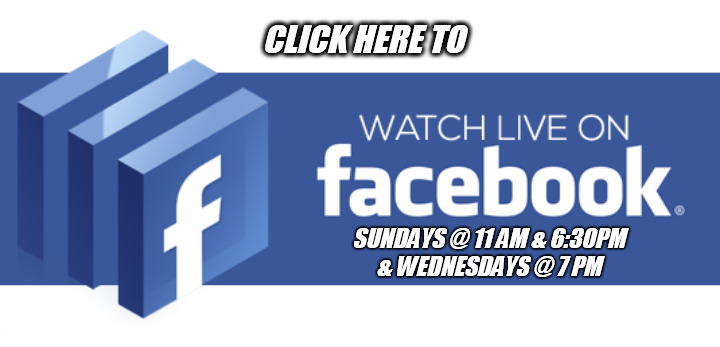 CLICK HERE TO WATCH US                                             ON FACEBOOK LIVE